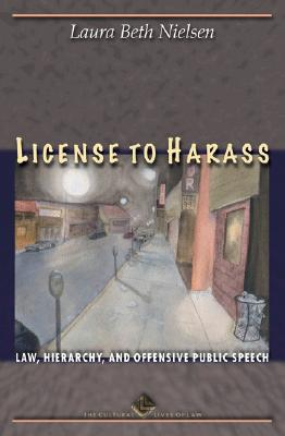 License to Harass By Nielsen, Laura Beth