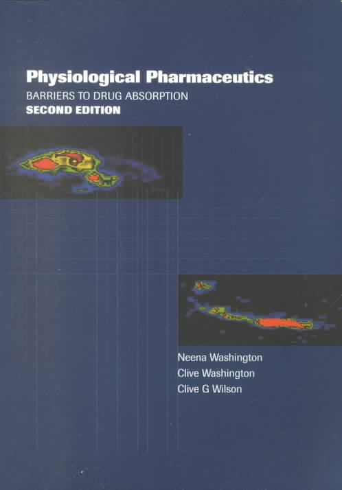 Physiological Pharmaceutics By Washington, Neena/ Washington, Clive/ Wilson, Clive George
